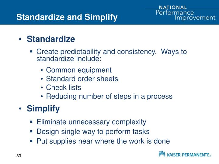 Standardize and Simplify