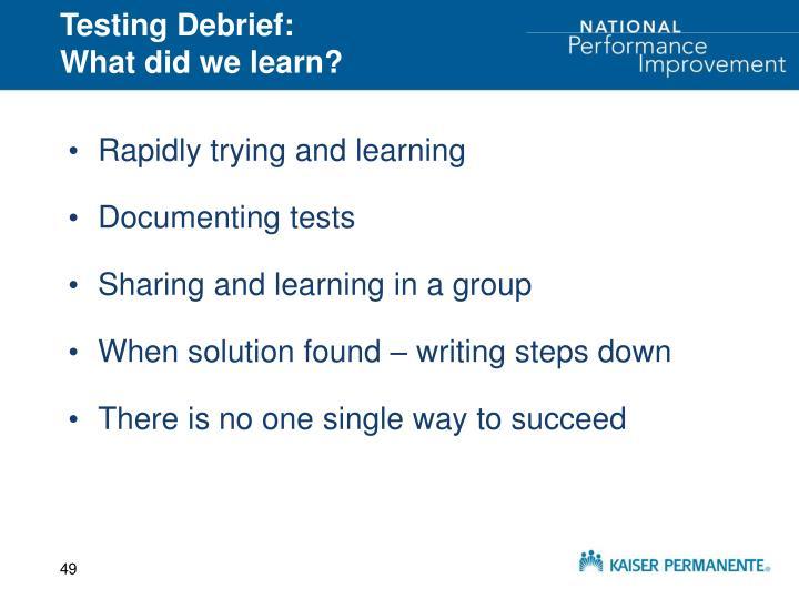 Testing Debrief: