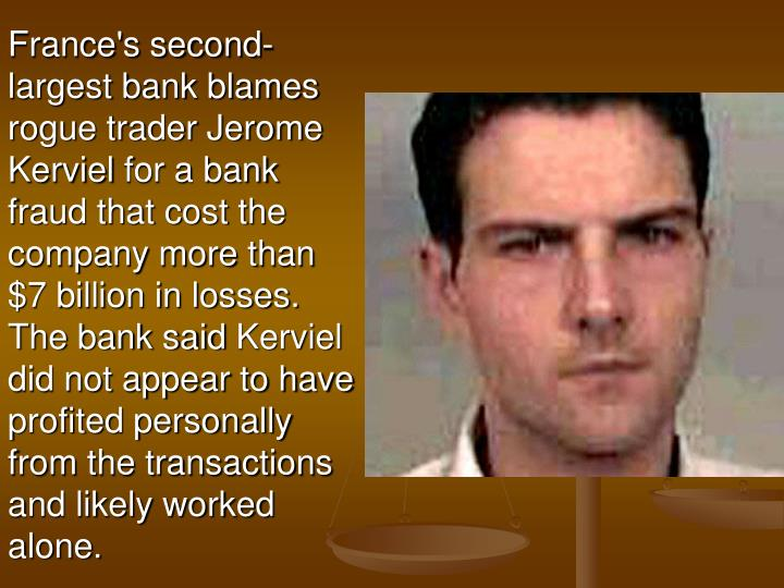 France's second-largest bank blames rogue trader Jerome