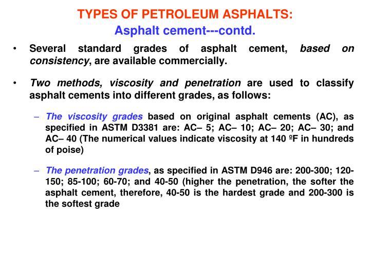TYPES OF PETROLEUM ASPHALTS: