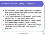 ab initio or de novo folding simulations