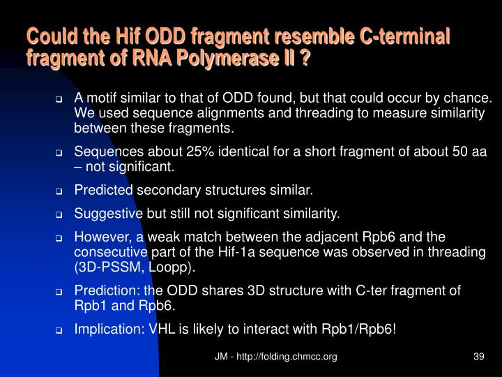 Could the Hif ODD fragment resemble C-terminal fragment of RNA Polymerase II ?