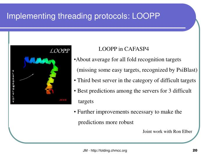 Implementing threading protocols: LOOPP