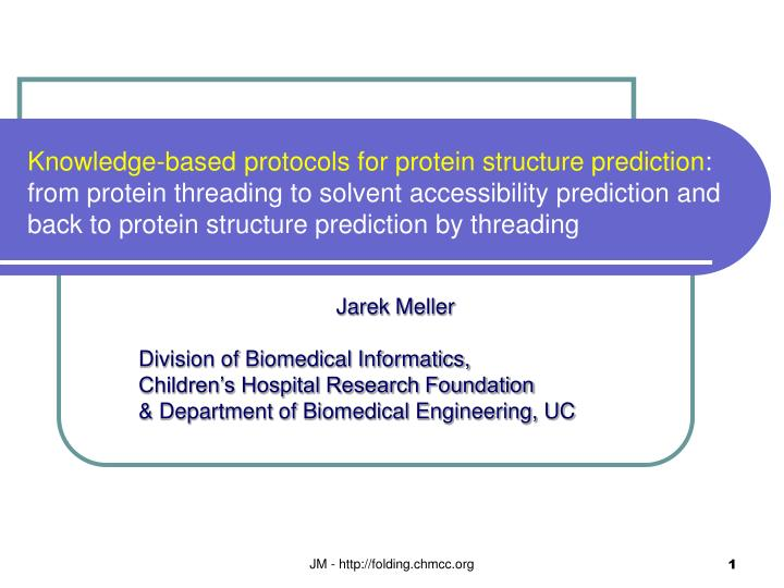 Knowledge-based protocols for protein structure prediction