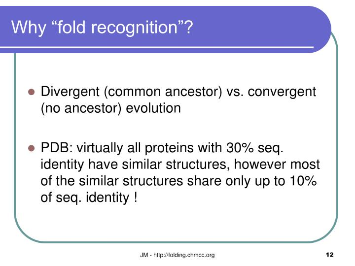 "Why ""fold recognition""?"