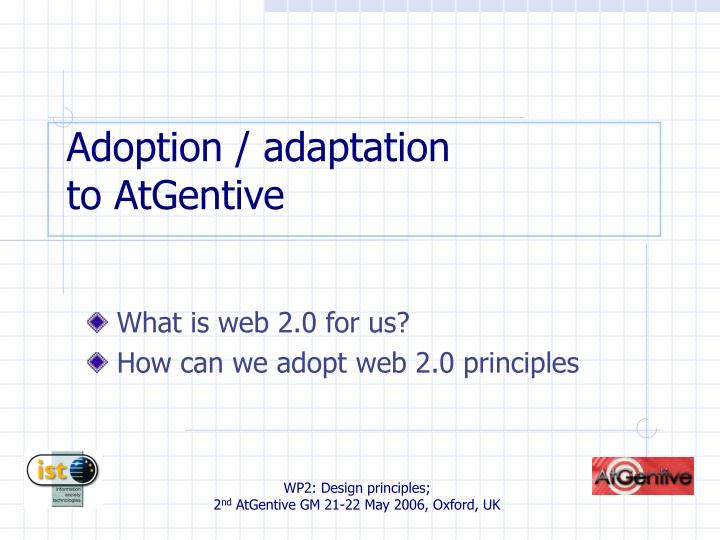 Adoption / adaptation