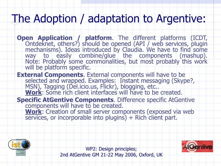 The Adoption / adaptation to Argentive: