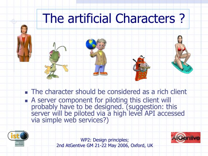 The artificial Characters ?