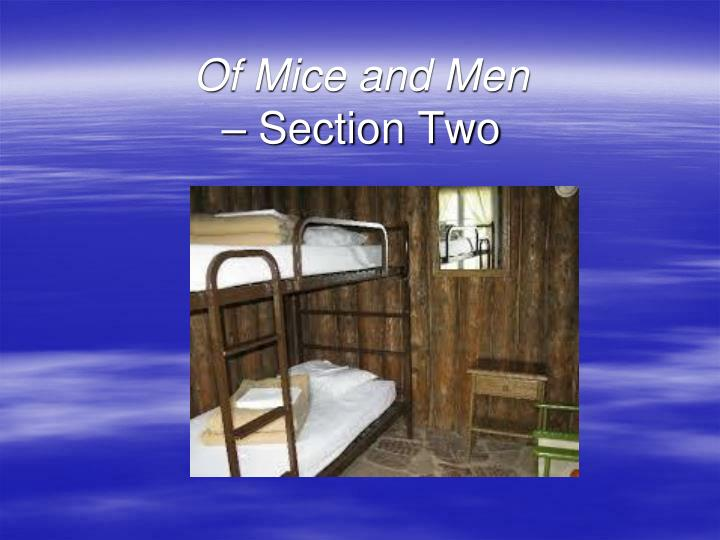 Of mice and men section two