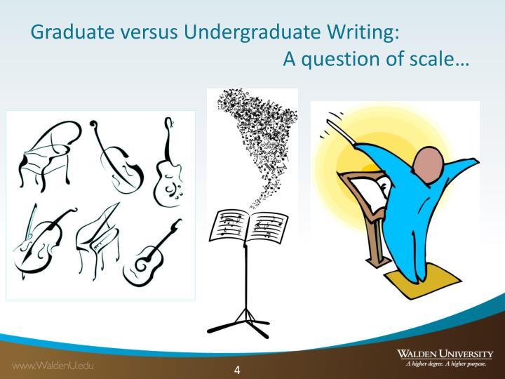 Graduate versus