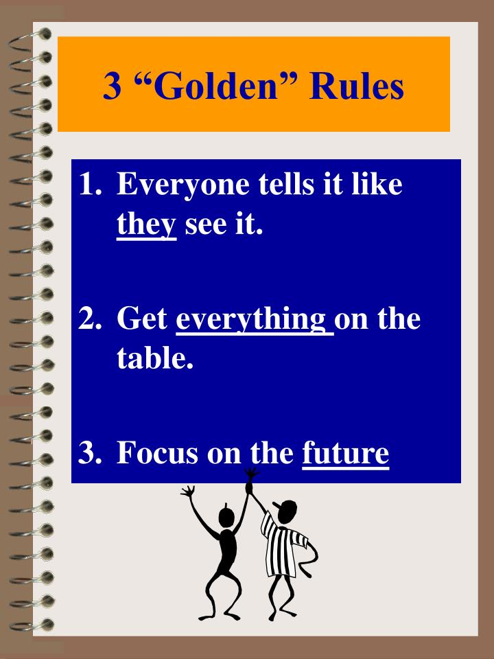 "3 ""Golden"" Rules"