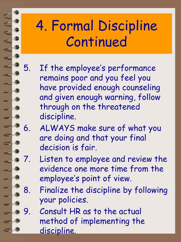 4. Formal Discipline Continued