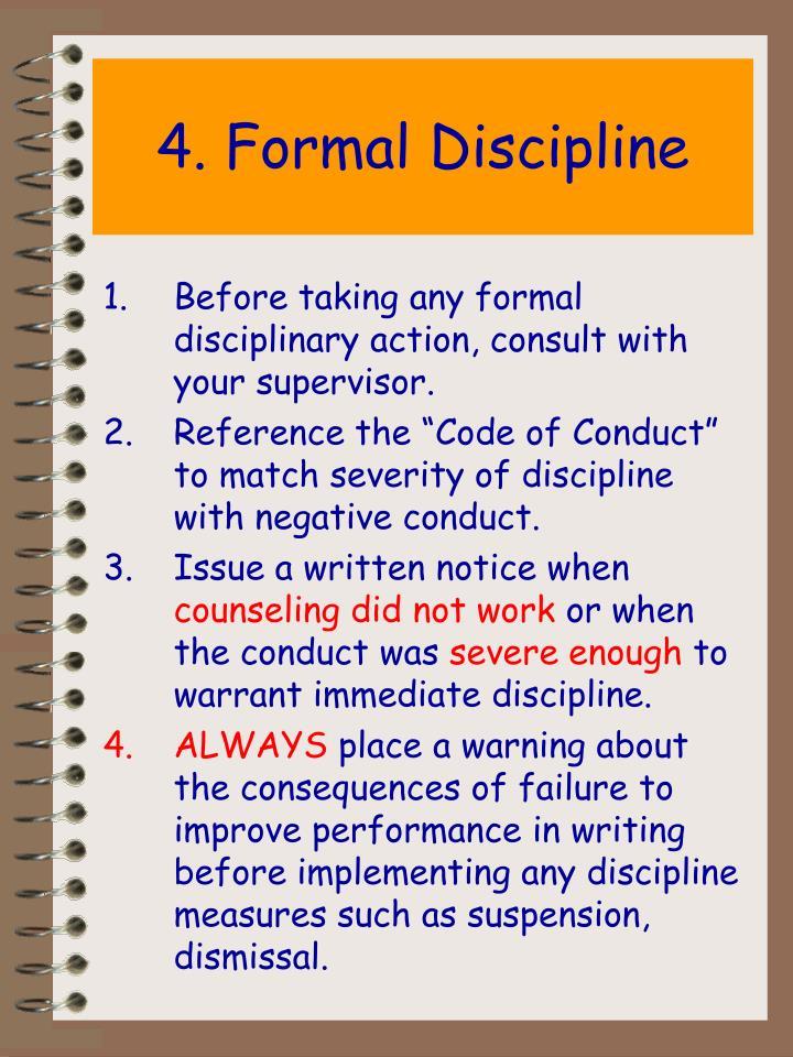 4. Formal Discipline