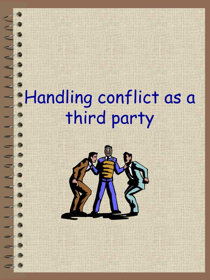 Handling conflict as a third party