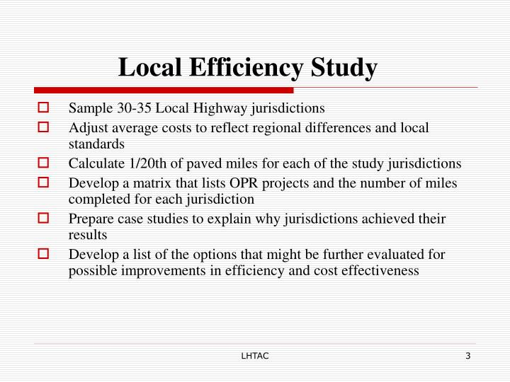 Local Efficiency Study