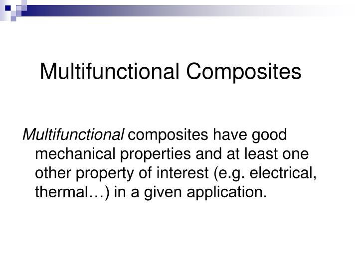 Multifunctional Composites