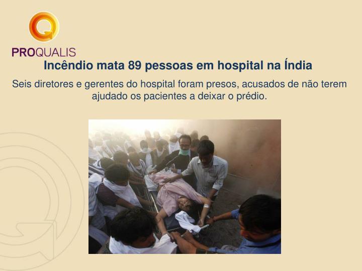 Incêndio mata 89 pessoas em hospital na Índia