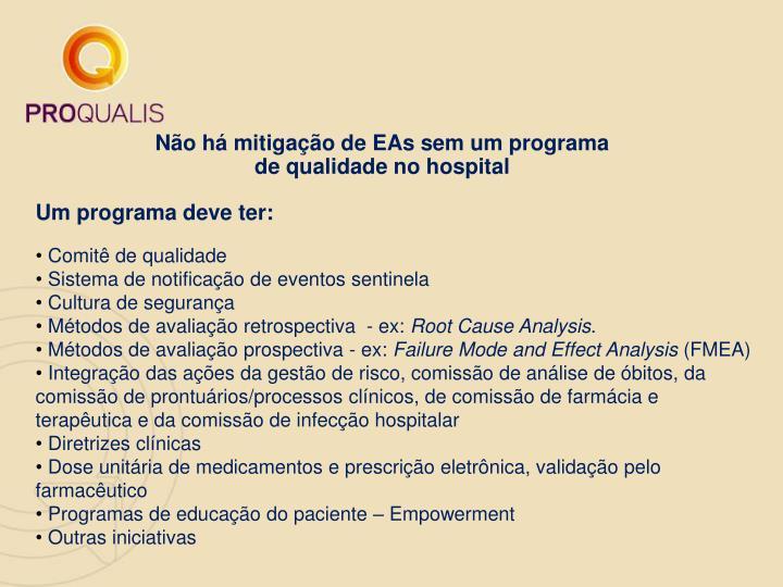 Não há mitigação de EAs sem um programa