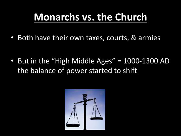 Monarchs vs. the Church