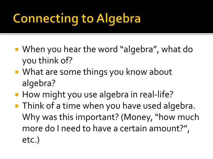 Connecting to Algebra