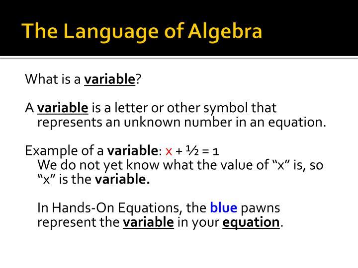 The Language of Algebra