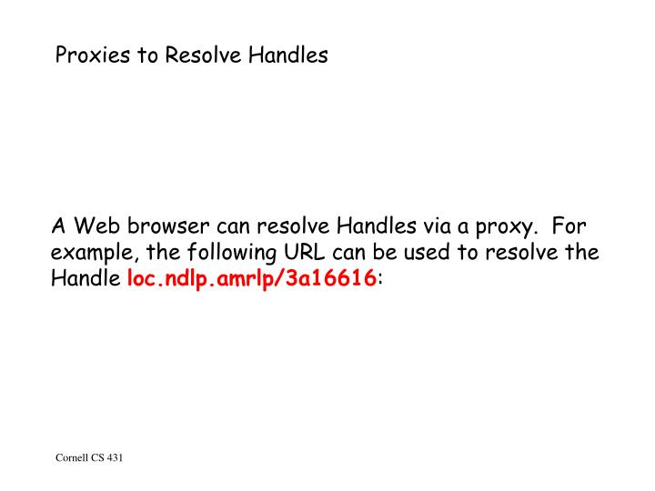 Proxies to Resolve Handles