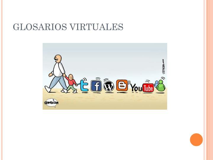 GLOSARIOS VIRTUALES