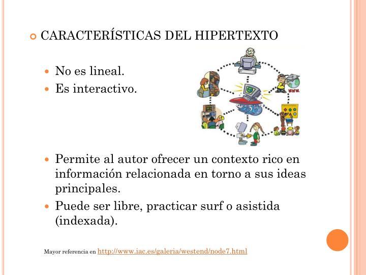 CARACTERÍSTICAS DEL HIPERTEXTO