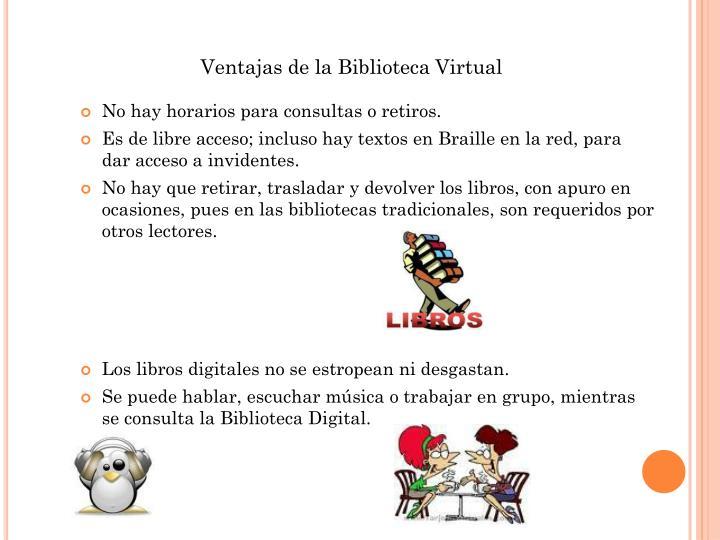 Ventajas de la Biblioteca Virtual