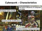 cyberpunk characteristics
