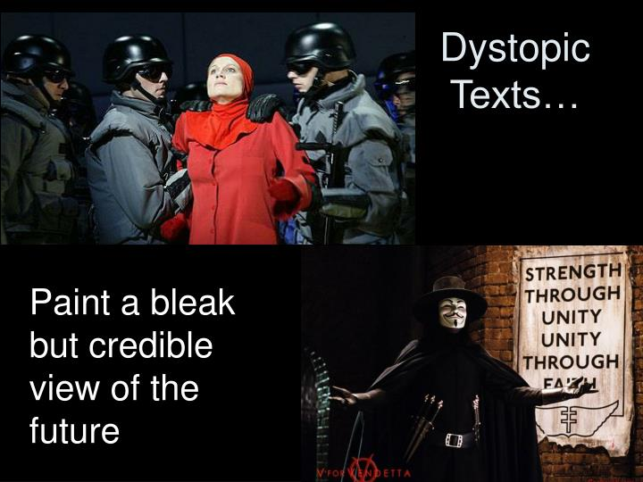 Dystopic Texts…