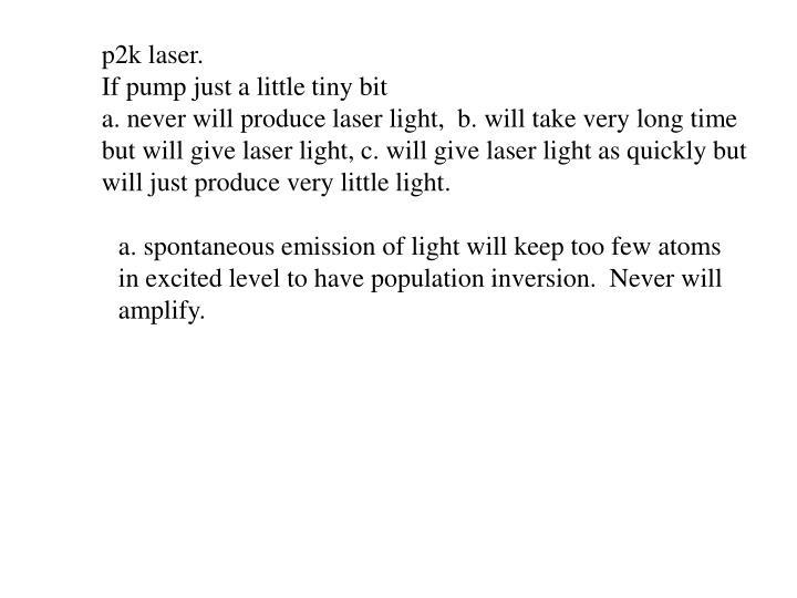 p2k laser.