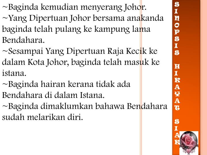~Baginda kemudian menyerang Johor.
