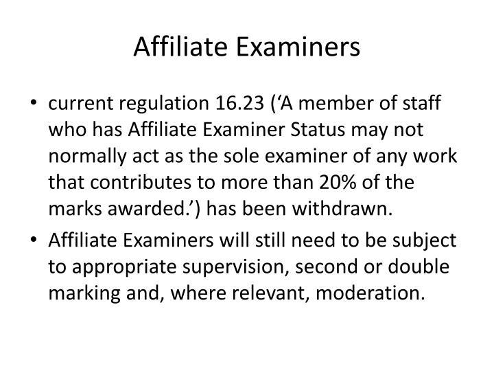 Affiliate Examiners