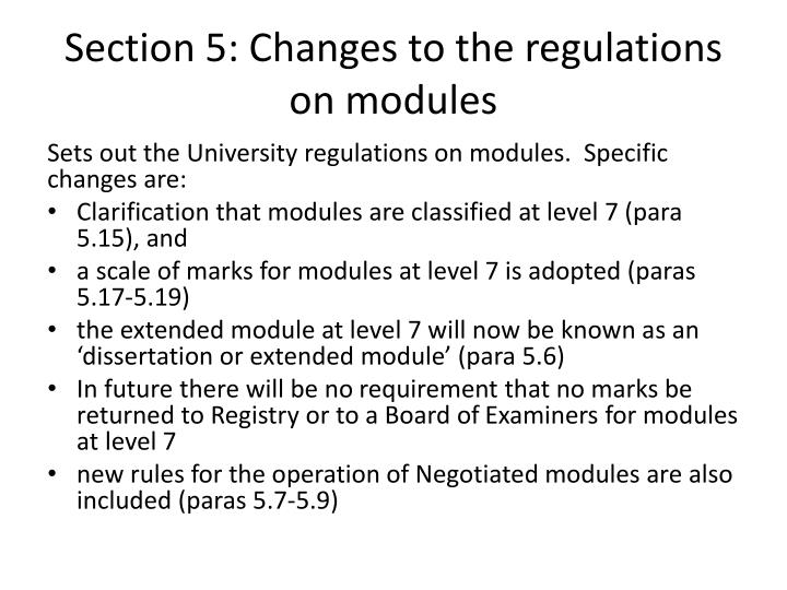 Section 5: Changes to the regulations on modules