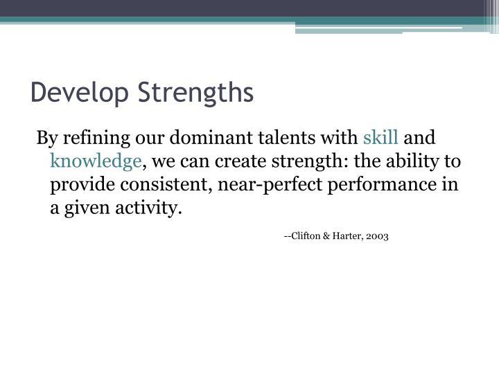 Develop Strengths