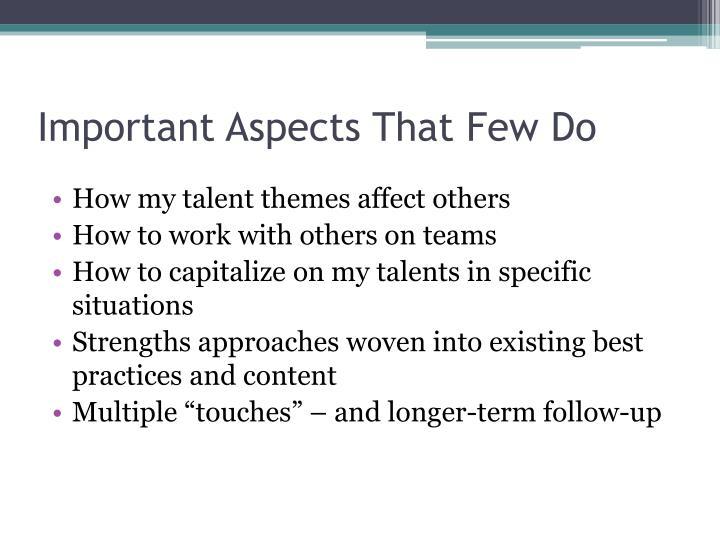 Important Aspects That Few Do