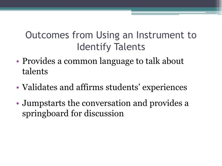 Outcomes from Using an Instrument to Identify Talents