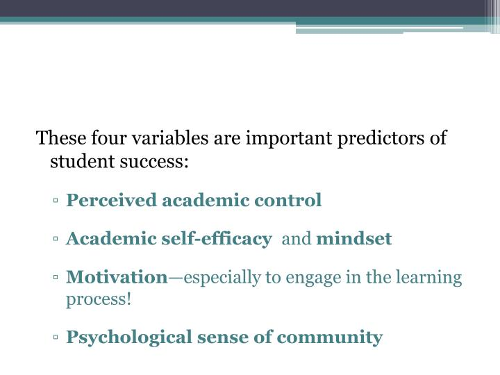 These four variables are important predictors of student success: