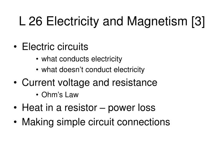 L 26 electricity and magnetism 3
