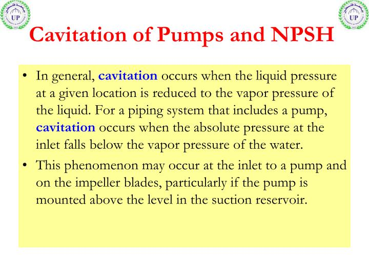 Cavitation of pumps and npsh