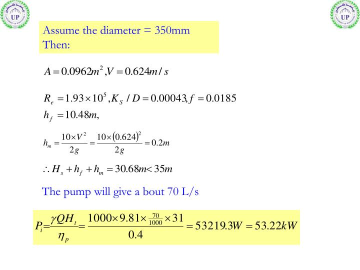 Assume the diameter = 350mm