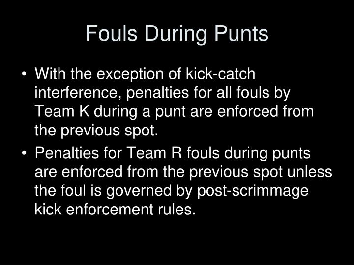 Fouls During Punts