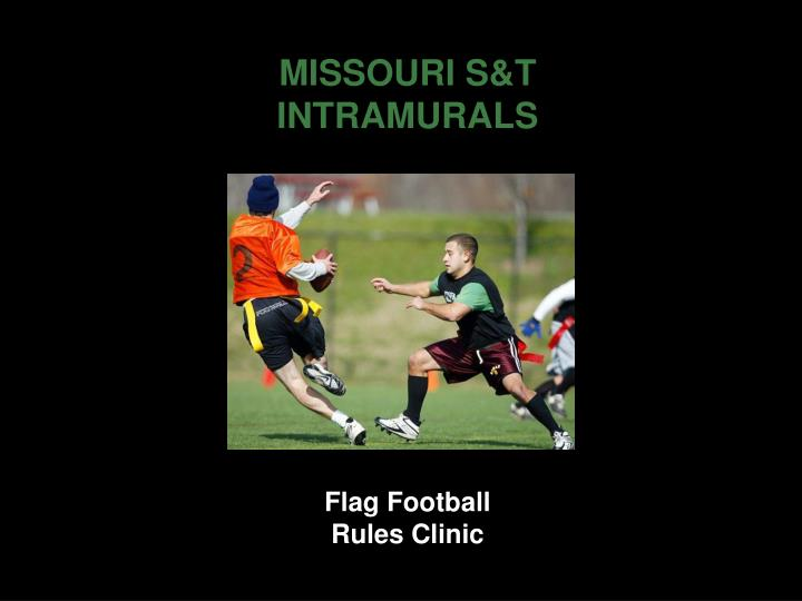 MISSOURI S&T INTRAMURALS