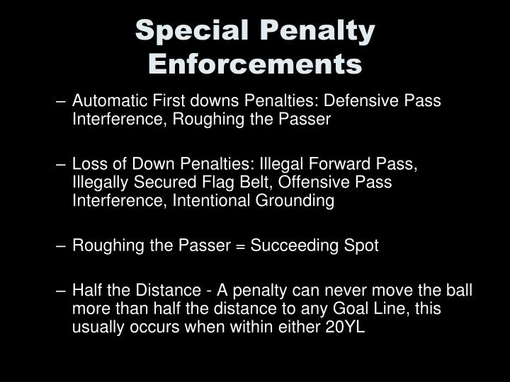 Special Penalty Enforcements