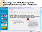 access login from ppukm library portal http lib hukm ukm my then click wizfolio