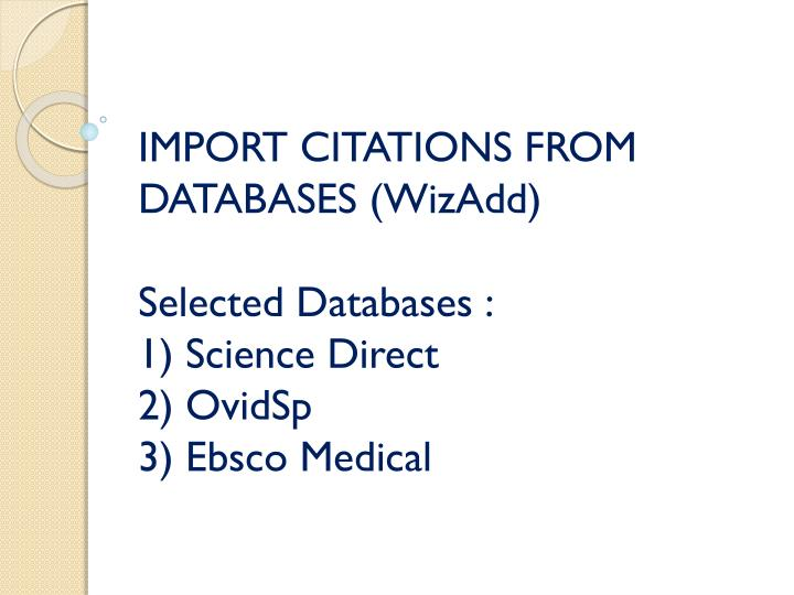 IMPORT CITATIONS FROM DATABASES (