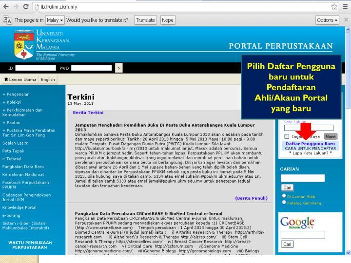 Pilih Daftar Pengguna baru untuk Pendaftaran Ahli/Akaun Portal yang baru