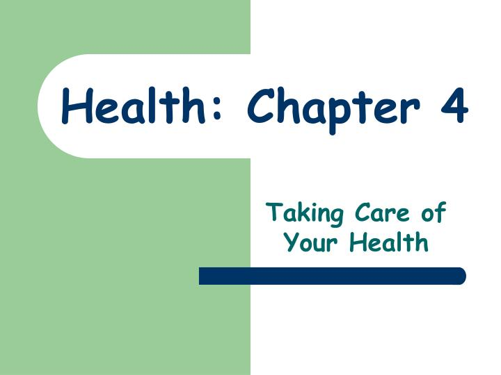 Health chapter 4