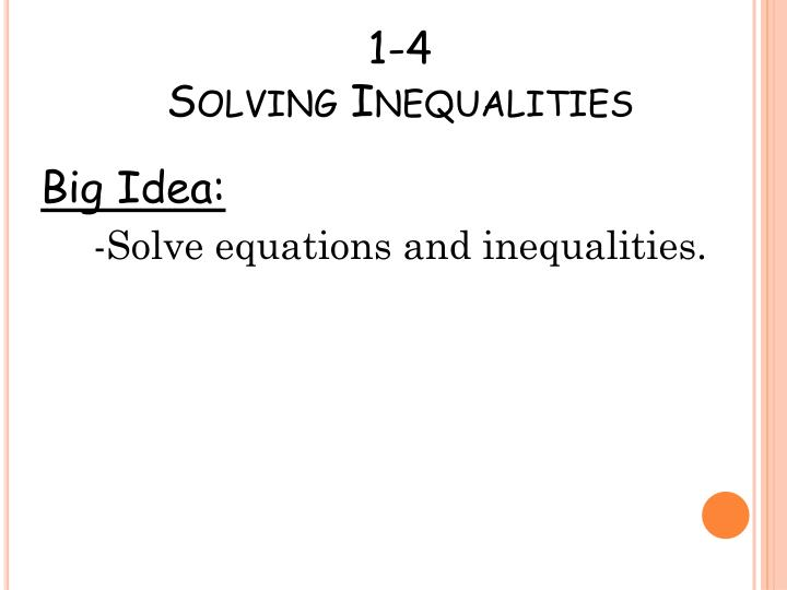 1 4 solving inequalities